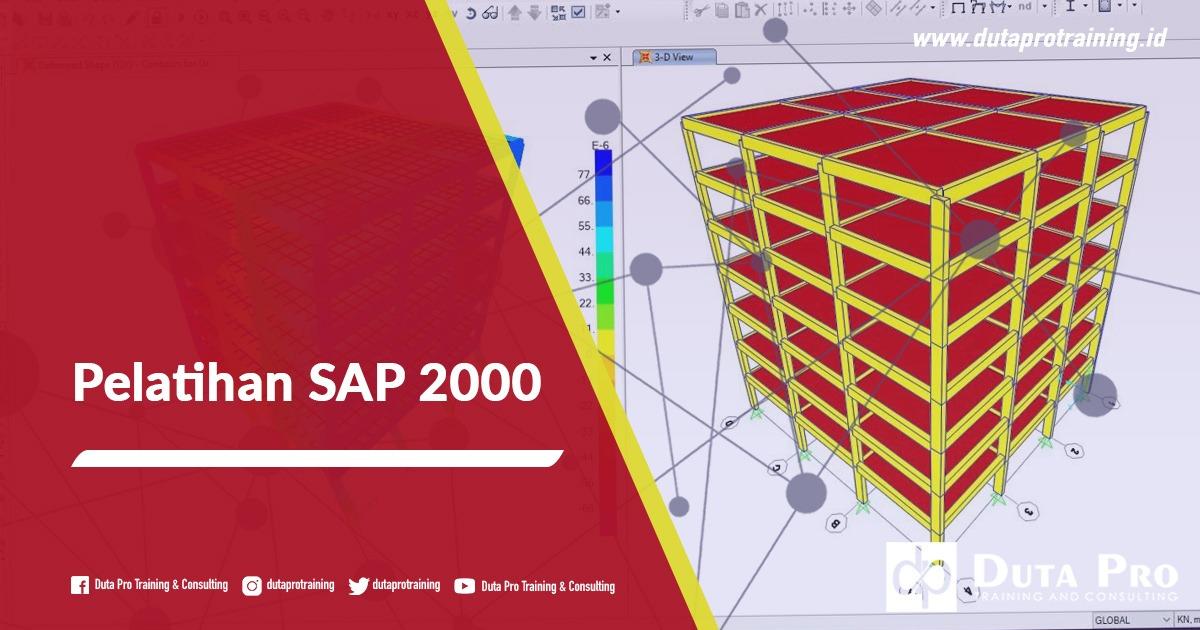 Pusat Pelatihan SAP 2000 Informasi Pelatihan di Jakarta, Bandung, Jogja, Surabaya, Bali, Lombok, Kalimantan Duta Pro Training Consulting