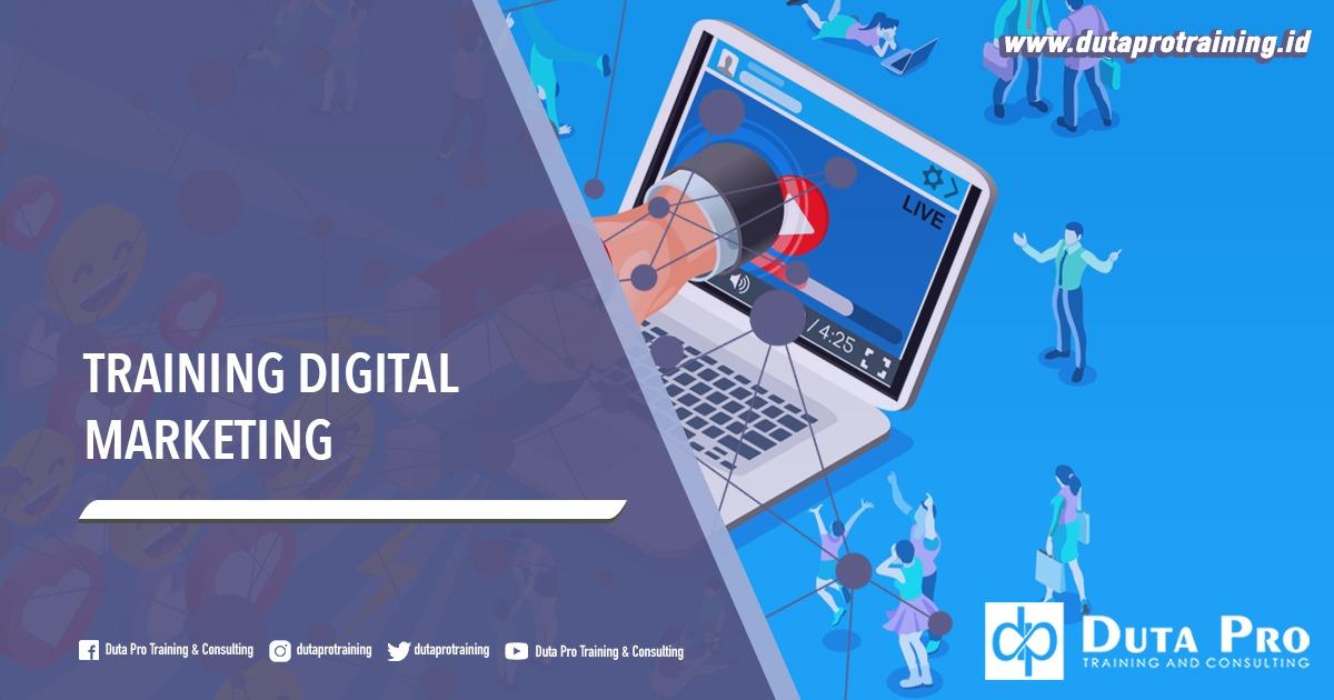 Pusat Training Digital Marketing Informasi Pelatihan di Jakarta, Bandung, Jogja, Surabaya, Bali, Lombok, Kalimantan Duta Pro Training Consulting