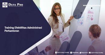 Training Efektifitas Administrasi Perkantoran