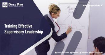 Training Effective Supervisory Leadership