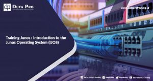 Training Junos : Introduction to the Junos Operating System (IJOS)