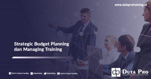 Strategic Budget Planning dan Managing Training