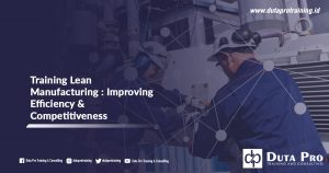 Training Lean Manufacturing : Improving Efficiency & Competitiveness
