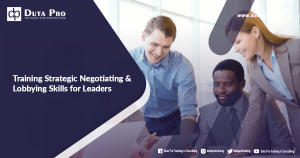 Training Strategic Negotiating & Lobbying Skills for Leaders