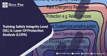 Training Safety Integrity Level (SIL) & Layer Of Protection Analysis (LOPA)