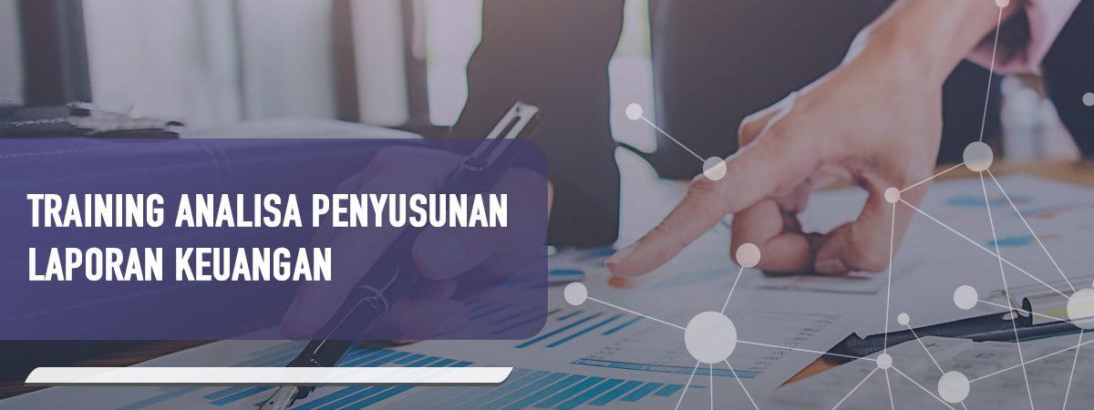 Info Training Training Analisa Penyusunan Laporan Keuangan di Jakarta, Bandung, Jogja, Surabaya, Bali, Lombok, Kalimantan Duta Pro Training Consulting terbaru